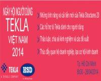 Ngày hội người dùng Tekla Việt Nam 2014 - Tp.HCM (26/04/2014)