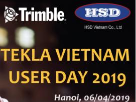 Tổng kết hội thảo Tekla Vietnam User Day 2019 - Ngày hội người dùng Tekla Việt Nam 2019